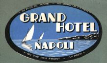 Collectable RARE Hotel luggage label ITALY Grand Napoli  #550